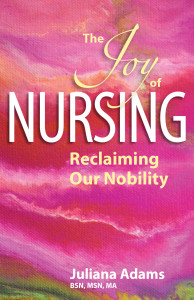 the joy of nursing by juliana adams